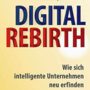Digital-Rebirth-1-180x180 Was hat die digitale Transformation mit einer Serviette zu tun?
